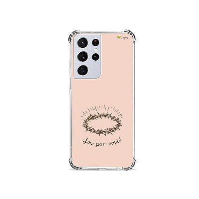 Capa para Galaxy S21 Ultra - Foi por você