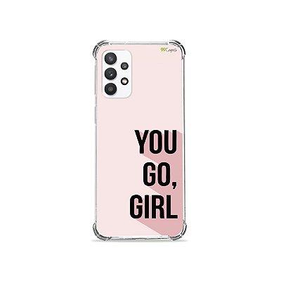 Capa para Galaxy A32 5G - You Go, Girl