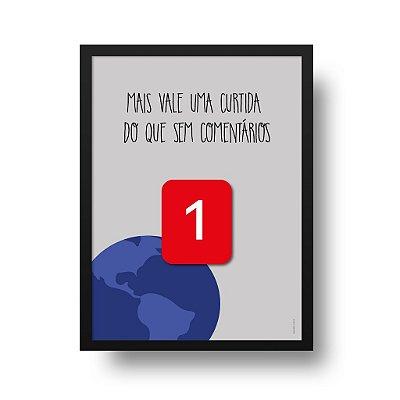 Poster Facebook - Mais Vale uma Curtida do que Sem Comentários