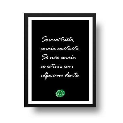 Poster Sorriso - Sorria Triste, Sorria Contente