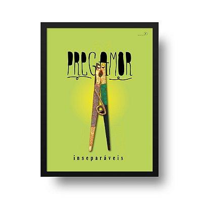 Quadro Poster Decorativo Pregamor - Frase, Amor, Grampo, Pregador