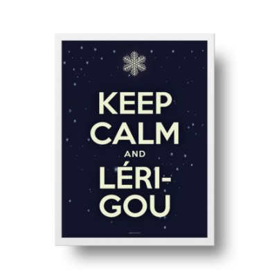 Poster Keep Calm - Keep Calm and Lérigou