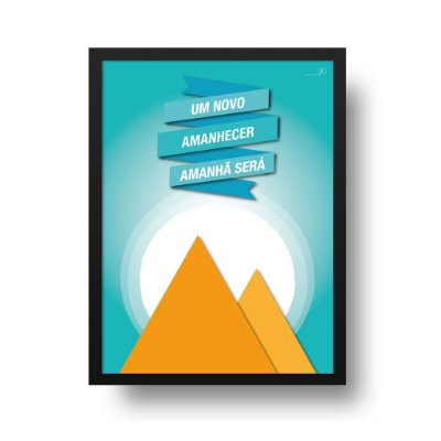 Quadro Poster Decorativo Novo Amanhecer - Inspirador, Frase, Motivacional