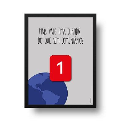 Ponta de Estoque - Poster Facebook -  Mais vale uma curtida do que sem comentários - 1 unidade disponível