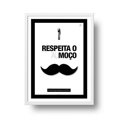 Ponta de Estoque - Poster Bigode - Respeita o AlMoço - 1 unidade disponível
