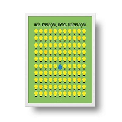 Ponta de Estoque - Poster Inspiração - Mais Inspiração, Menos Transpiração - 1 unidade disponível
