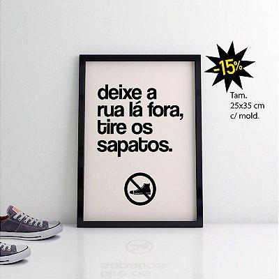 Poster Deixe a Rua Lá Fora