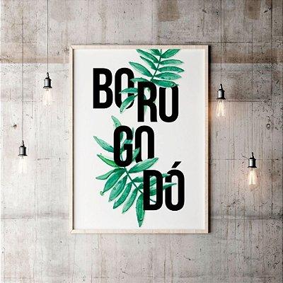 Quadro Poster Borogodó