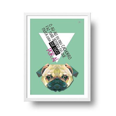 Quadro Decorativo Poster Animais Cachorro Pug - Frase, Design Geométrico