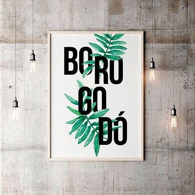 Quadro Poster Decorativo Frase - Borogodó, Letras Grandes Com Folhas Verdes