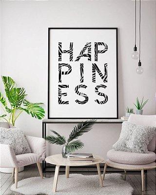 Quadro Poster Decorativo Frase Happiness - Felicidade, Minimalista, Preto e Branco