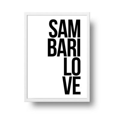 Quadro Poster Decorativo Frase Sambarilove - Minimalista, Palavra, Preto, Branco