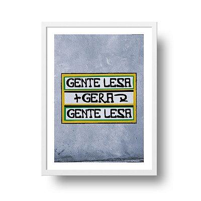 Quadro Decorativo Poster Gente Lesa - Frase, Divertido, Gentileza