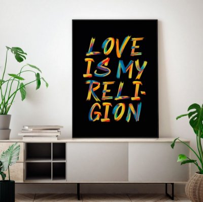 Quadro Poster Decorativo Love Is My Religion Colorido - Frase, Música, Amor