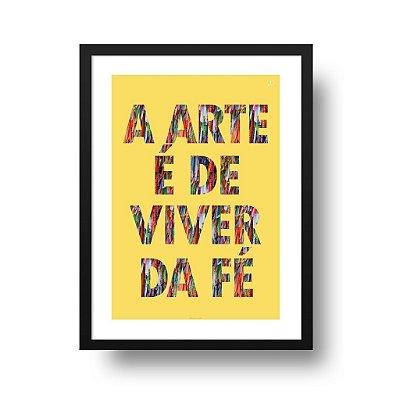 Quadro Decorativo Poster Música Arte de Viver da Fé - Frase, Paralamas