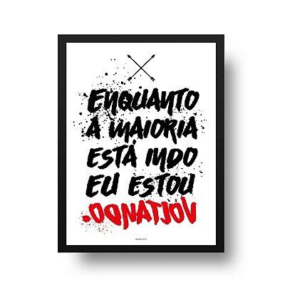 Quadro Poster Decorativo Na Contramão - Inspirador, Frase, Motivacional