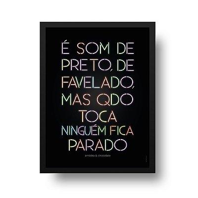 Quadro Poster Decorativo Ninguém Fica Parado - Frase, Música, Funk
