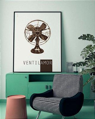 Quadro Poster Decorativo Ventilamor - Frase, Amor, Retrô, Divertido