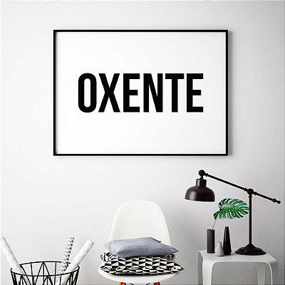 Quadro Poster Decorativo Oxente - Palavra, Minimalista, Fundo Branco