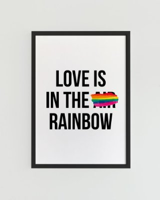 Quadro Decorativo Poster Love Is In The Rainbow - Frase, Love, Minimalista
