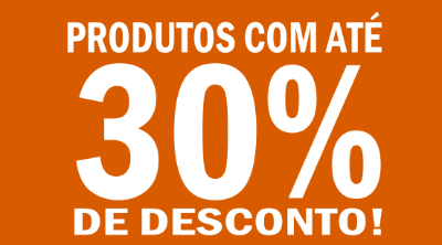 30% DESCONTO