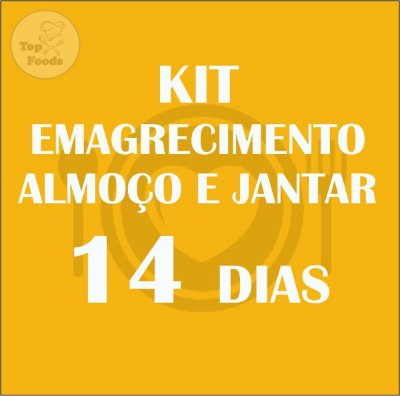 KIT EMAGRECIMENTO 14 DIAS ALMOÇO E JANTAR