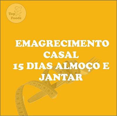 KIT EMAGRECIMENTO CASAL 15 DIAS ALMOÇO E JANTAR