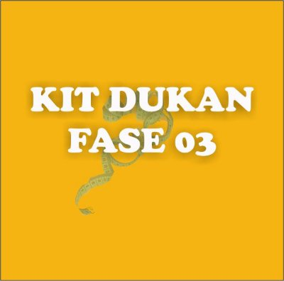 KIT DUKAN FASE 03 7 DIAS