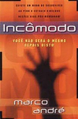 Incômodo - Marco André