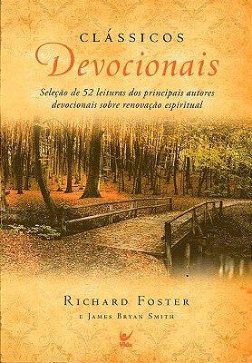 Clássicos Devocionais  - Richard Foster