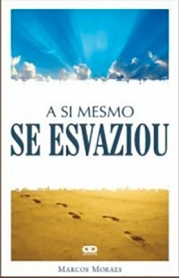 A Si Mesmo Se Esvaziou - Marcos S. de Moraes
