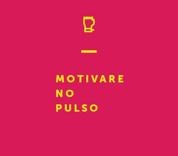 Motivare no Pulso