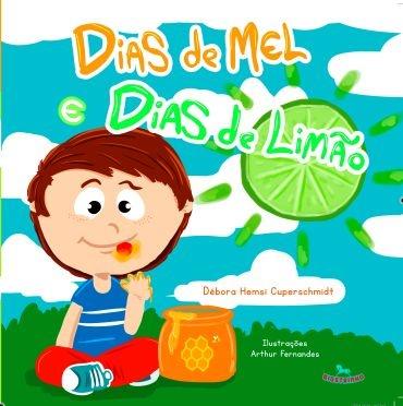 Livro Infantil - Dias de Mel e Dias de Limão