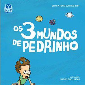 Livro Infantil Os 3 Mundos de Pedrinho