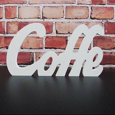 """Palavra Decorativa """"Coffe"""""""