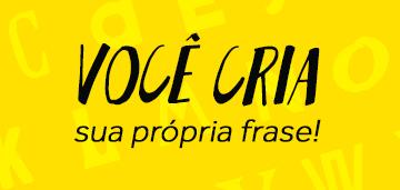 Minibanner Crie Sua Frase