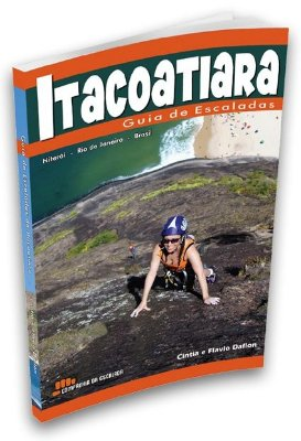Guia de Escaladas de Itacoatiara - Cintia e Flavio Daflon