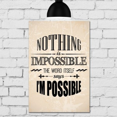 Placa Decorativa MDF Frase Nothing is Impossible