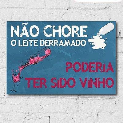 Placa Decorativa MDF Frase Vinho e Leite