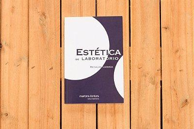 Estética de Laboratório -  Reinaldo Laddaga