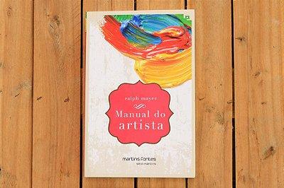 Manual do artista: de técnicas e materiais -  Ralph Mayer