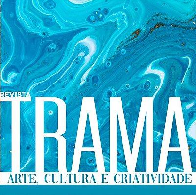 Revista Trama - Assinatura da Edição impressa - 06 meses