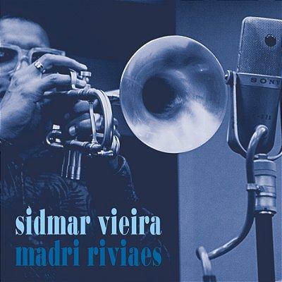 Madri Riviaes - Sidmar Vieira