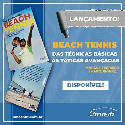 LIVRO- Beach Tennis das Técnicas Básicas às Táticas Avançadas By Marcus Ferreira