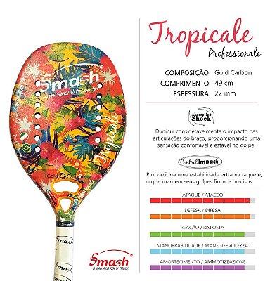 Raquete 2017 SMASH Tropicale Professionale