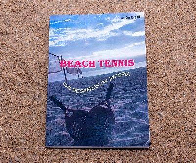 LIVRO- BEACH TENNIS- Os Desafios da Vitória