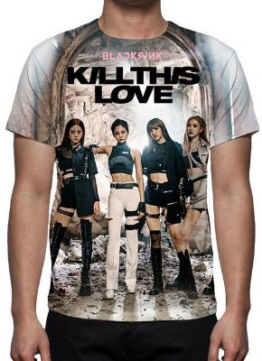 BLACK PINK - Kill This Love - Camiseta de Kpop