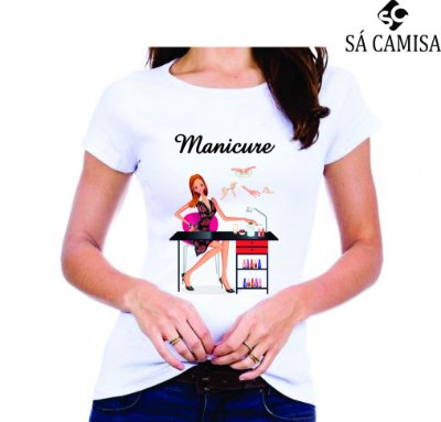 Camisa Feminina Baby Look - Gola Redonda -Manicure