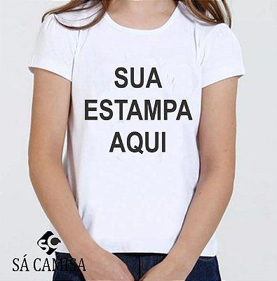Camisa Infantil Feminina Baby Look - Sua Estampa Aqui