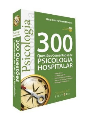 Livro 300 Questões Comentadas de Psicologia Hospitalar